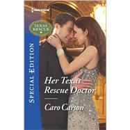 Her Texas Rescue Doctor by Carson, Caro, 9780373659814