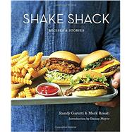 Shake Shack by GARUTTI, RANDY; ROSATI, MARK, 9780553459814