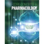 Core Concepts in Pharmacology by Holland, Norm, Ph.D; Adams, Michael Patrick; Brice, Jeanine, RN, MSN, 9780133449815