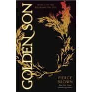 Golden Son by Brown, Pierce, 9780345539816