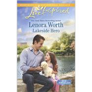 Lakeside Hero by Worth, Lenora, 9780373879816