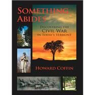 SOMETHING ABIDES CL by COFFIN,HOWARD, 9780881509816