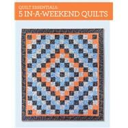 5 In-a-weekend Quilts by Snyder, Karen; White, Stephanie, 9781440239816