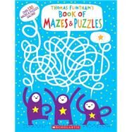Thomas Flintham's Book of Mazes and Puzzles by Flintham, Thomas, 9780545819817