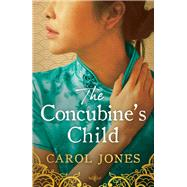 The Concubine's Child by Jones, Carol, 9781786699817