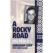 A Rocky Road by Levy, Abraham; Rocker, Simon (CON), 9781905559817