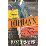 The Orphan's Tale by Jenoff, Pam, 9780778319818