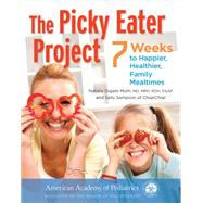 The Picky Eater Project by Muth, Natalie Digate; Sampson, Sally, 9781581109818