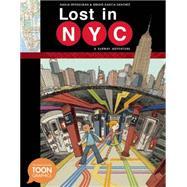 Lost in NYC by Spiegelman, Nadja; Sánchez, Sergio García, 9781935179818