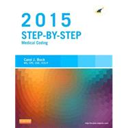 Step-by-Step Medical Coding 2015 by Buck, Carol J., 9780323279819