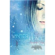 The Winter Place by Yates, Alexander, 9781481419819