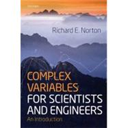 Complex Variables for Scientists and Engineers An Introduction by Norton, Richard; Abers, Ernest S., 9780198509820