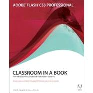 Adobe Flash CS3 Professional Classroom in a Book by Adobe Creative Team, 9780321499820