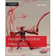 Mastering Autodesk Maya 2016 by Palamar, Todd, 9781119059820