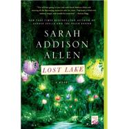 Lost Lake A Novel by Allen, Sarah Addison, 9781250019820
