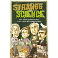 Strange Science by Unknown, 9781626869820