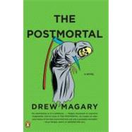 The Postmortal A Novel by Magary, Drew, 9780143119821
