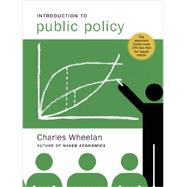 Introduction to Public Policy by Wheelan, Charles, 9780393149821