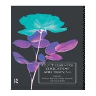Adult Learners, Education and Training by Edwards,Richard, 9780415089821