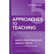 Approaches To Teaching by Fenstermacher, Gary D., 9780807749821