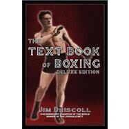 The Text Book of Boxing by DRISCOLL JIM, 9780973769821