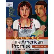 Understanding the American Promise: A History, Volume II: From 1865 A History of the United States by Roark, James L.; Johnson, Michael P.; Cohen, Patricia Cline; Stage, Sarah; Hartmann, Susan M., 9781457639821