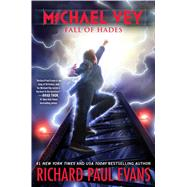 Michael Vey 6 Fall of Hades by Evans, Richard Paul, 9781481469821