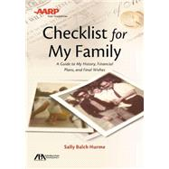 Aba / AARP Checklist for My Family: A Guide to My History, Financial Plans and Final Wishes by Hurme, Sally Balch, 9781627229821