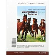 Organizational Behavior, Student Value Edition Plus MyManagementLab with Pearson eText -- Access Card Package by Robbins, Stephen P.; Judge, Timothy A., 9780134439822