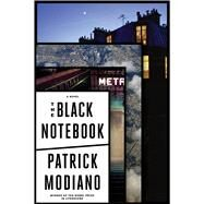 The Black Notebook by Modiano, Patrick; Polizzotti, Mark, 9780544779822