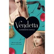 Vendetta by Doyle, Catherine, 9780545699822