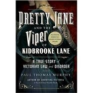 Pretty Jane and the Viper of Kidbrooke Lane by Murphy, Paul Thomas, 9781605989822