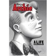 The Death of Archie by Kupperberg, Paul; Kennedy, Pat; Kennedy, Tim; Ruiz, Fernando; Amash, Jim (CON), 9781627389822