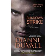 Shadows Strike by Duvall, Dianne, 9781420129823