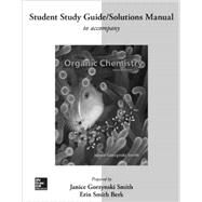 Study Guide/Solutions Manual for Organic Chemistry by Smith, Janice; Berk, Erin Smith, 9780077479824