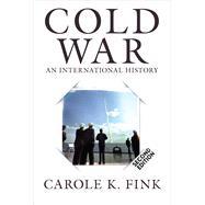 Cold War: An International History by Fink,Carole K., 9780813349824