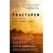 Fractured by Chonghaile, Clár Ní, 9781785079825