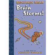 Benjamin Bear in Brain Storms by Coudray, Philippe; Mouly, Françoise, 9781935179825