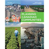 Planning Canadian Communities, 6th ed., Canadian edition by Hodge/Gordon, 9780176509828