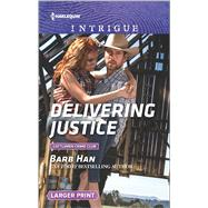 Delivering Justice by Han, Barb, 9780373749829