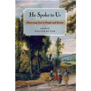 He Spoke to Us by Rutler, George William, 9781586179830