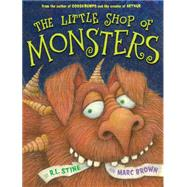 The Little Shop of Monsters by Brown, Marc; Stine, R.L., 9780316369831