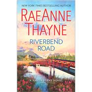 Riverbend Road by Thayne, RaeAnne, 9780373789832