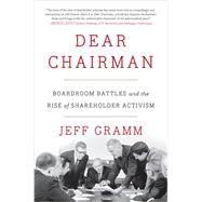 Dear Chairman by Gramm, Jeff, 9780062369833
