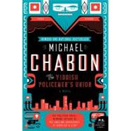 The Yiddish Policemen's Union by Chabon, Michael, 9780007149834