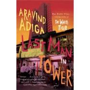 Last Man in Tower by ADIGA, ARAVIND, 9780307739834