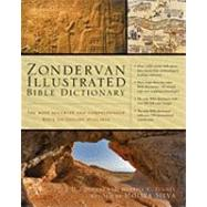 Zondervan Illustrated Bible Dictionary : The Most Accurate and Comprehensive Bible Dictionary Available by Douglas, J. D.; Tenney, Merrill C.; Silva, Moises, 9780310229834