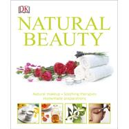 Natural Beauty by DK Publishing, 9781465429834