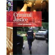 Criminal Justice : A Brief Introduction by Schmalleger, Frank J., 9780137069835