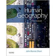 Human Geography A Short Introduction by Short, John Rennie, 9780190679835
